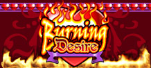 <style type=text/css><!-- br {mso-data-placement:same-cell;} --></style><span style=font-size: 13px; font-family: arial,sans,sans-serif; text-align: left;>The Burning Desire video slot is a revolutionary game that is nothing like the video slots that you have played before. It has no paylines: that means there are 243 ways to win big in every time you play! Try it now!</span>