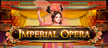 <div>Imperial Opera slot is your ticket to an unforgettable night in an oriental opera. Appreciate the event from the first row while the drama unfolds and melodists appear in a 5-drum scenario, to entertain and enrich you. <br/>