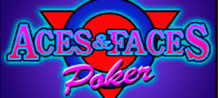 Come meet a great Video Poker game with a user friendly interface and high payouts for the combinations Four Aces, Four Jacks, Queens and Kings.