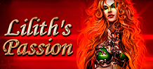 It's time to have fun without limits in a game of pure magic and seduction. Prepare to be at the mercy of Lilith, it's best to obey her to get more prizes and winnings.