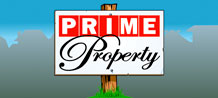 Here's your chance to play the property investment game in a brand new 5 reel, 40 pay-line video slot. PRIME PROPERTY could turn out to be the sort of long-term investment in entertainment that you've been looking for, so try your luck!